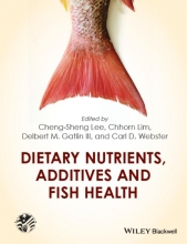 Lee, Cheng-Sheng Dietary Nutrients, Additives and Fish Health