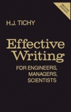 H. J. Tichy,   S. F. Fourdrinier Effective Writing for Engineers, Managers, Scientists