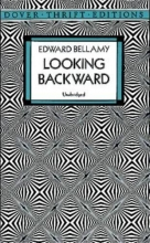 Bellamy, Edward Looking Backward