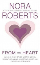 Roberts, Nora From the Heart