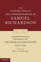 Richardson, Samuel Correspondence Primarily on Sir Charles Grandison(1750-1754)
