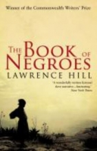 Lawrence,Hill Book of Negroes