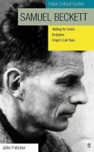 Fletcher, John Samuel Beckett: Faber Critical Guide