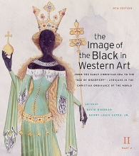 Bindman, David The Image of the Black in Western Art Vol II, From  the Early Christian Era to the