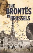 Macewan, Helen The Brontes in Brussels