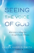 Laura Harris Smith Seeing the Voice of God