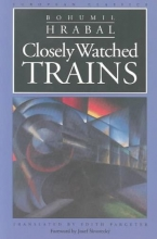 Hrabal, Bohumil Closely Watched Trains