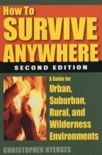 Nyerges, Christopher How to Survive Anywhere