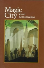 Komunyakaa, Yusef Magic City