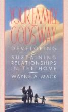 Wayne A. Mack Your Family, God`s Way