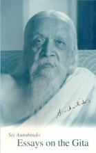 Aurobindo, Sri Essays on the Gita