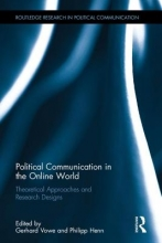 Political Communication in the Online World