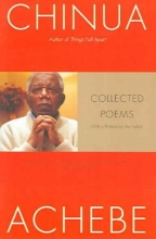 Achebe, Chinua Collected Poems