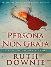 Downie, Ruth Persona Non Grata