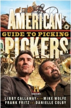 Callaway, Libby American Pickers Guide to Picking