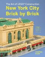 Lopes Jonathan New York City Brick by Brick:The Art of LEGO Construction