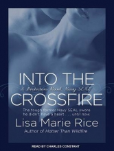 Rice, Lisa Marie Into the Crossfire