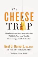 Neal D Barnard The Cheese Trap