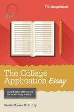 McGinty, Sarah Myers The College Application Essay