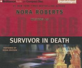 Robb, J. D. Survivor in Death