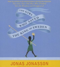 Jonasson, Jonas The Girl Who Saved the King of Sweden