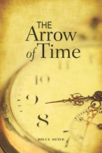 Meyer, Bruce The Arrow of Time