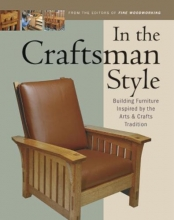 Editors of Fine Woodworking In the Craftsman Style