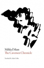 Mutt, Mihkel The Cavemen Chronicle