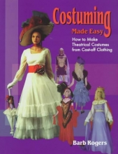 Rogers, Barb Costuming Made Easy