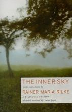 Rilke, Rainer Maria The Inner Sky