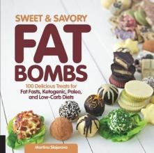 Martina Slajerova Sweet and Savory Fat Bombs