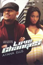 Ellis, Ayana Love Changes