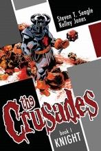 Seagle, Steven T. The Crusades Volume 1