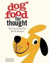 Dotz, Warren Dog Food for Thought