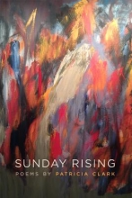 Clark, Patricia Sunday Rising