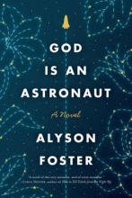 Foster, Alyson God Is an Astronaut