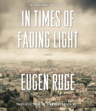 Ruge, Eugen In Times of Fading Light