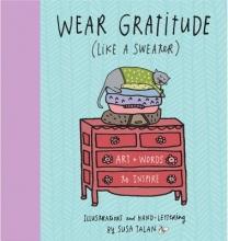 Talan, Susa Wear Gratitude (Like a Sweater)
