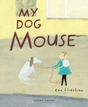 Lindström, Eva My Dog Mouse