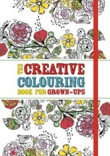 Michael O`Mara Books The Creative Colouring Book for Grown-Ups