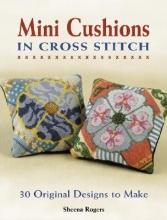 Rogers, Sheena Mini Cushions in Cross Stitch