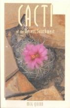 Quinn, Meg Cacti of the Desert Southwest