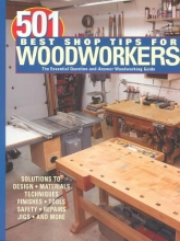 Settich, Robert J. 501 Best Shop Tips for Woodworkers