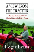Roger Evans View from the Tractor