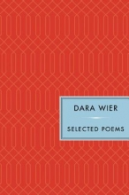 Wier, Dara Selected Poems