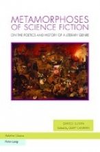 Suvin, Darko Metamorphoses of Science Fiction