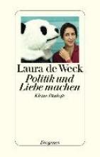 Weck, Laura de Politik und Liebe machen