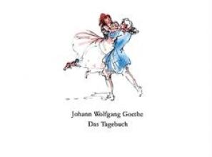 Goethe, Johann W von Das Tagebuch