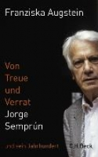 Augstein, Franziska Von Treue und Verrat