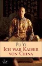 Yi, Pu Ich war Kaiser von China